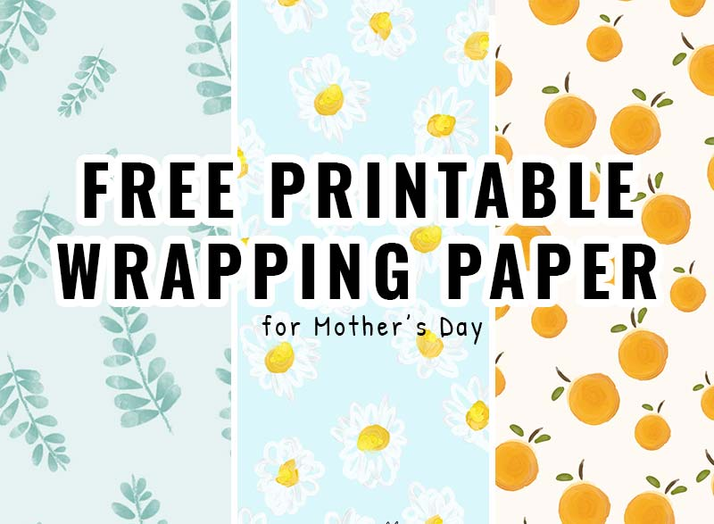 PRINTABLE WRAPPING PAPER #3 Mother's Day
